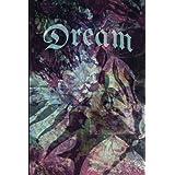 Dream: --JD Journals, Artist Collection--