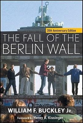 [(The Fall of the Berlin Wall)] [Author: Jr. William F. Buckley] published on (October, 2009) PDF Text fb2 ebook