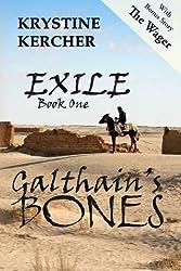 Galthain's Bones (Exile) (Volume 1)