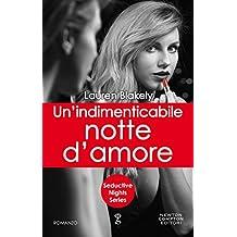 Un'indimenticabile notte d'amore (Seductive Nights Series Vol. 8) (Italian Edition)