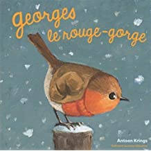 GEORGES LE ROUGE-GORGE N.É.