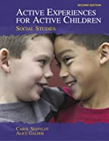 Active Experiences for Active Children: Social Studies (2nd Edition)