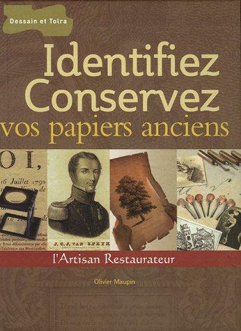 Identifiez et conservez vos papiers anciens
