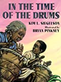 In the Time of the Drums, Kim L. Siegelson, 0786823860
