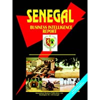 Senegal Business Intelligence Report (World Country Study Guide Library)