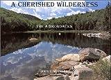 A Cherished Wilderness, John E. Winkler, 0925168599