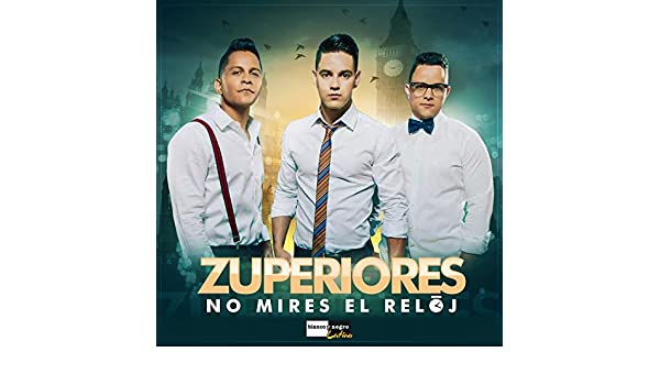 No Mires el Reloj (Radio Edit) by Los Zuperiores on Amazon Music - Amazon.com