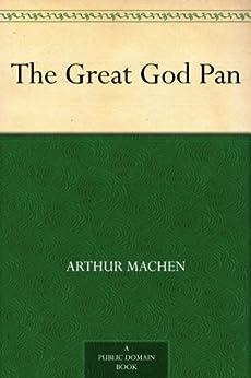 The Great God Pan by [Machen, Arthur]
