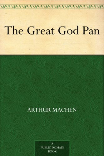 The great god pan kindle edition by arthur machen reference the great god pan by machen arthur fandeluxe Image collections