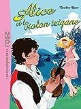 Alice et le violon tzigane - Tome 7