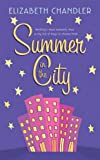 Summer in the City, Elizabeth Chandler, 0060847344