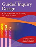 img - for Guided Inquiry Design : A Framework for Inquiry in Your School (Libraries Unlimited Guided Inquiry) book / textbook / text book