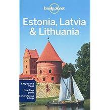Lonely Planet Estonia, Latvia & Lithuania 6th Ed.: 6th Edition