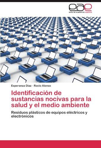 Descargar Libro Identificacion De Sustancias Nocivas Para La Salud Y El Medio Ambiente Esperanza D. Az
