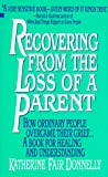 img - for Recovering From the Loss of a Parent book / textbook / text book