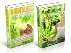 Mindfulness for Beginners: Mindfulness for Beginners & Meditation for Beginners BOX SET - Reduce Stress and Anxiety and Embrace Lifelong Peace and Happiness & Meditation for Beginners Book 1