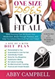 One Size Does NOT Fit All Diet Plan: Meal Planning That Will Boost Your Metabolism, Break Through Plateaus, and Help You Achieve Maximum Fat Loss Today!