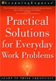 Practical Solutions for Everyday Work Problems, Liz Chesla, 1576852032
