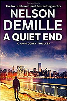 A Quiet End: Nelson DeMille: 9781847444172: Amazon.com: Books
