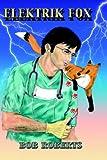 Elektrik Fox, Bob Roberts, 1412201160