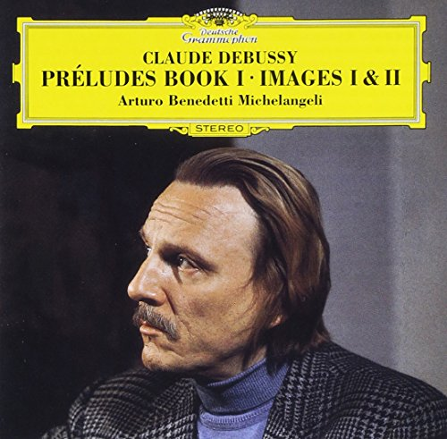 DEBUSSY: PRELUDES BOOK.1, IMAGES BOOK. 1, 2