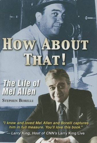 How About That! The Life of Mel Allen ebook