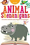 Animal Shenanigans, Rob Reid, 0838912710