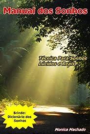 Manual dos Sonhos: Tenha Sonhos Lúcidos