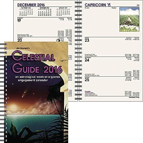 Jim Maynard's Celestial Guide 2016 an astrological week-at-a-glance engagement calender by Jim Maynard (Cool Calenders 2015)