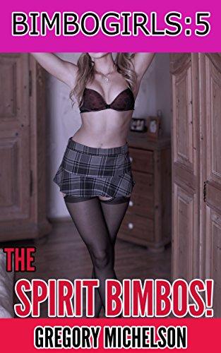 the-spirit-bimbos-bimbogirls-book-5