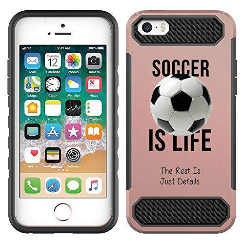 [NickyPrints] Hybrid Case For iPhone 5 / 5S / SE - Soccer Is Life Soccer Quote Girls Teens Design Printed with Embossed Effect - Unique Dual Layer Full Protection Shockproof Back Case / Cover ()