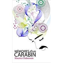MEMOIRES D'UN CARABIN (French Edition)