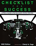 Checklist for Success: A Pilot's Guide to Successful Airline Interview