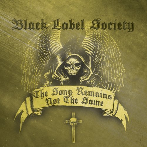 Song Remains Not the Same by Black Label Society (2011-05-10)
