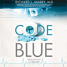 Code Blue Audiobook by Richard L. Mabry Narrated by Kate Udall
