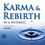 Karma and Rebirth - in a Nutshell |  Jinananda