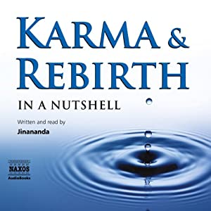 Karma and Rebirth - in a Nutshell Audiobook