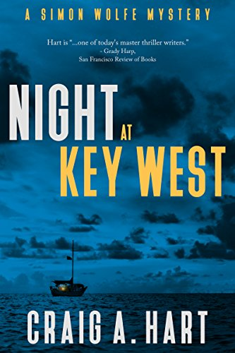 Night at Key West (A Simon Wolfe Mystery Book 1) by [Hart, Craig A.]