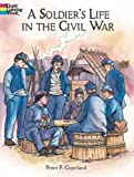 Best Dover Publications Fiction History Books - A Soldier's Life in the Civil War Review