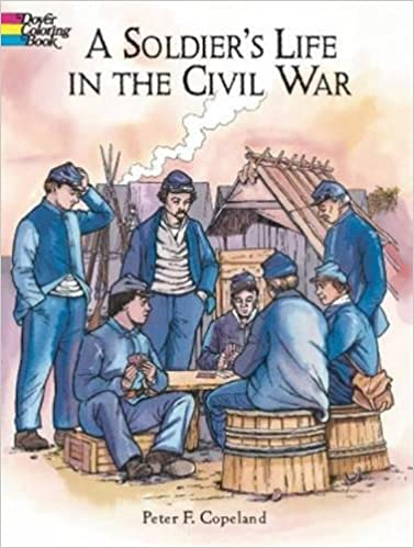 A Soldier\'s Life in the Civil War (Dover History Coloring ...
