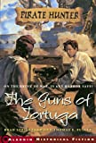 Front cover for the book The Guns of Tortuga by Brad Strickland