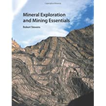Mineral Exploration and Mining Essentials