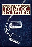 Point of No Return, Martha Gellhorn, 0803270518