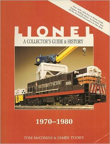Book Lionel: 1970-1980 v. 4 (Lionel Collector's Guide)