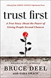 img - for Trust First: A True Story About the Power of Giving People Second Chances book / textbook / text book