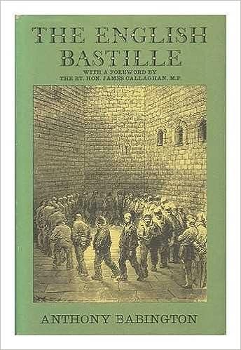 English Bastille: Newgate Gaol: Amazon.es: Babington, Anthony ...