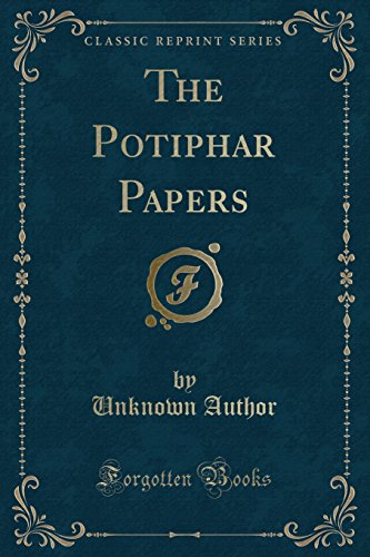 (The Potiphar Papers (Classic Reprint))
