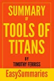 img - for Summary of Tools of Titans by Timothy Ferriss (EasySummaries Self-Help) book / textbook / text book