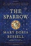 The Sparrow: A Novel