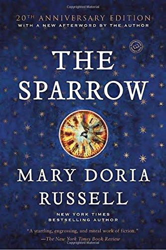 The Sparrow: A Novel (Ballantine Reader's Circle)
